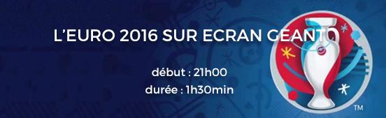 Euro 2016 sur écran géant - Media's Cup