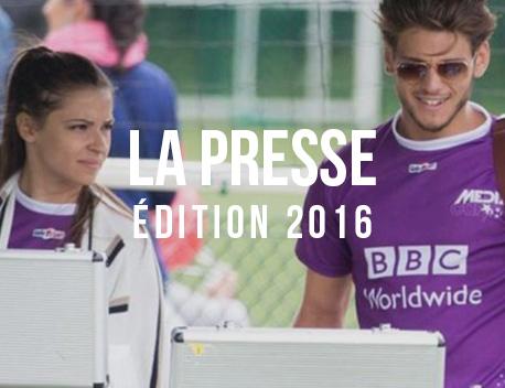 La Presse de l'édition 2016 - Media's Cup
