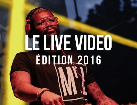Le Live Video de l'édition 2016